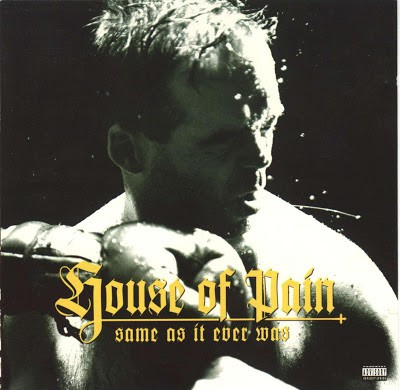 House Of Pain – Same As It Ever Was (CD) (1994) (FLAC + 320 kbps)