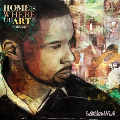 Substantial – Home Is Where The Art Is (CD) (2012) (FLAC + 320 kbps)