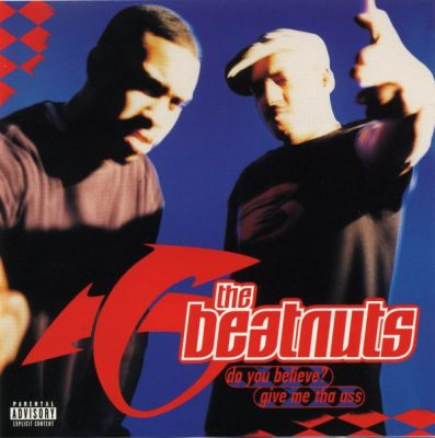 The Beatnuts – Do You Believe? / Give Me The Ass (CDS) (1997) (FLAC + 320 kbps)