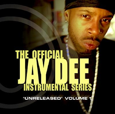 J Dilla – The Official Jay Dee Instrumental Series, Vol. 1: Unreleased (CD) (2002) (FLAC + 320 kbps)