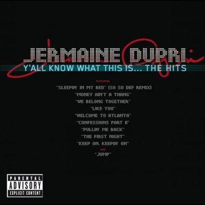 Jermaine Dupri – Y'all Know What This Is… The Hits (CD) (2007) (FLAC + 320 kbps)