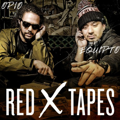 Opio & Equipto – Red X Tapes (WEB) (2011) (320 kbps)