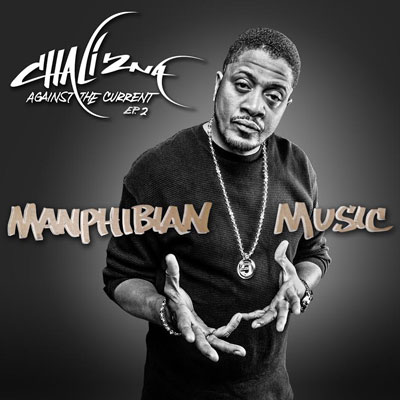 Chali 2na – Manphibian Music: Against The Current EP 2 (WEB) (2014) (FLAC + 320 kbps)