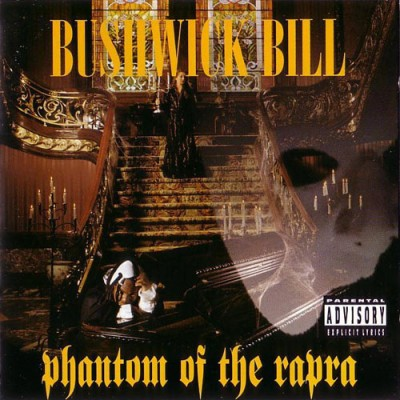 Bushwick Bill – Phantom Of The Rapra (CD) (1995) (FLAC + 320 kbps)