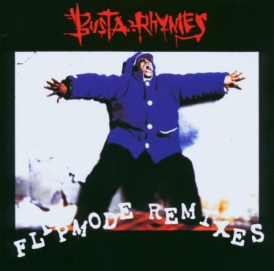 Busta Rhymes – Flipmode Remixes (CD) (1996) (FLAC + 320 kbps)