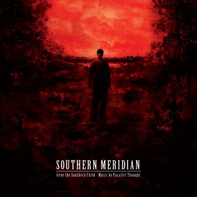 Gene The Southern Child & Parallel Thought – Southern Meridian (WEB) (2014) (320 kbps)
