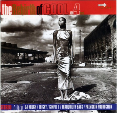 VA – The Rebirth Of Cool 1994 Most (CD) (1994) (FLAC + 320 kbps)