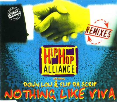 Hip Hop Alliance – Nothing Like Viva (Remixes) (CDM) (1996) (FLAC + 320 kbps)