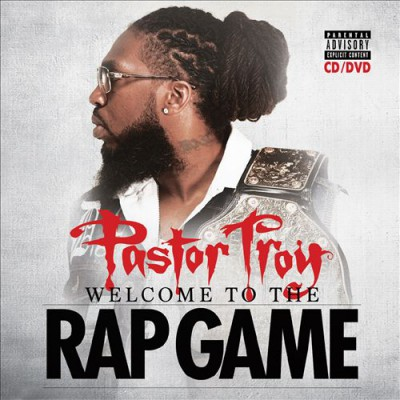 Pastor Troy – Welcome To The Rap Game (2014) (iTunes)