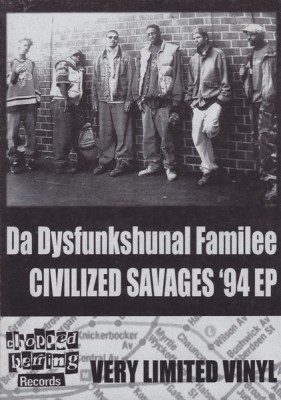 Da Dysfunkshunal Familee – Civilized Savages '94 EP (Vinyl) (2009) (FLAC + 320 kbps)