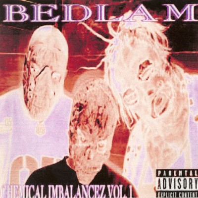 Bedlam – Chemical Imbalancez Vol. 1 (CD) (2000) (320 kbps)