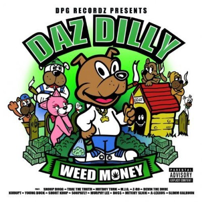 Daz Dilly – Weed Money (Deluxe Edition) (WEB) (2014) (320 kbps)