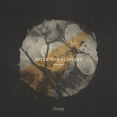L'Orange – After The Flowers EP (WEB) (2014) (FLAC + 320 kbps)
