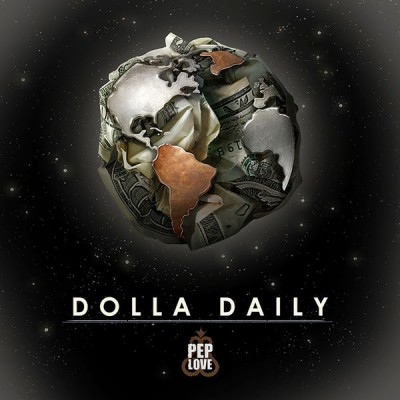 Pep Love – Dolla Daily EP (WEB) (2014) (320 kbps)
