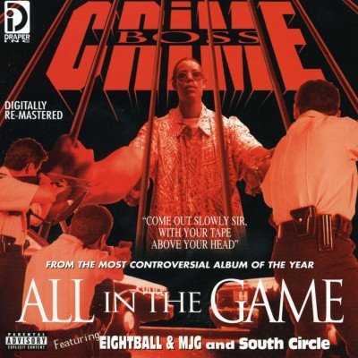 Crime Boss – All In The Game (CD) (1995) (FLAC + 320 kbps)