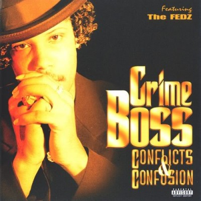 Crime Boss – Conflicts & Confusion (CD) (1997) (FLAC + 320 kbps)