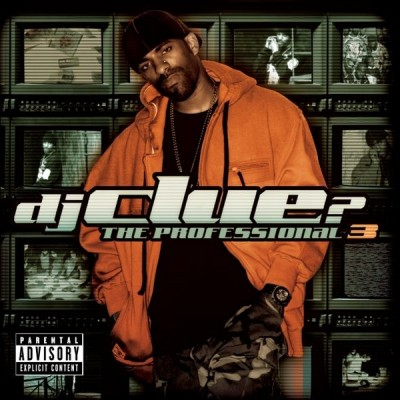 DJ Clue? – The Professional 3 (CD) (2006) (FLAC + 320 kbps)