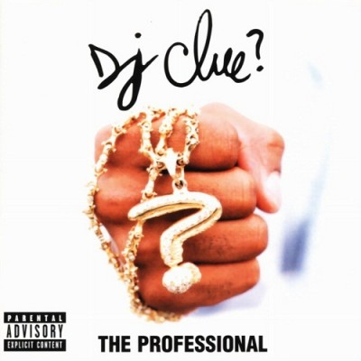 DJ Clue? – The Professional (CD) (1998) (FLAC + 320 kbps)