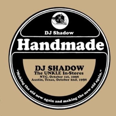 DJ Shadow – Handmade: The UNKLE In-Stores (CD) (2009) (FLAC + 320 kbps)