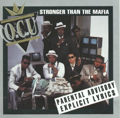 O.C.U. - Stronger Than The Mafia