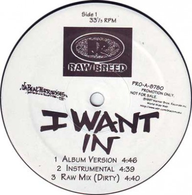 Raw Breed – I Want In / Mouth Of Madness Pt. 2 (Promo VLS) (1997) (320 kbps)