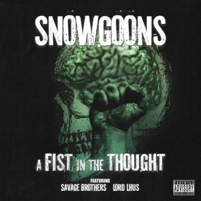 Snowgoons – A Fist In The Thought (CD) (2009) (FLAC + 320 kbps)