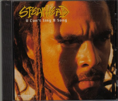Spearhead – U Can't Sing R Song (CDS) (1997) (FLAC + 320 kbps)