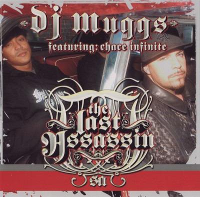 DJ Muggs Featuring Chace Infinite – The Last Assassin (CD) (2004) (FLAC + 320 kbps)