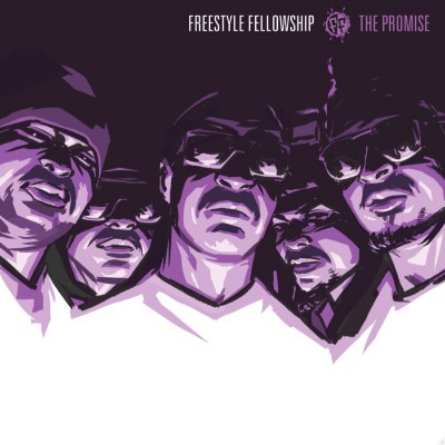 Freestyle Fellowship‎ – The Promise (CD) (2011) (FLAC + 320 kbps)