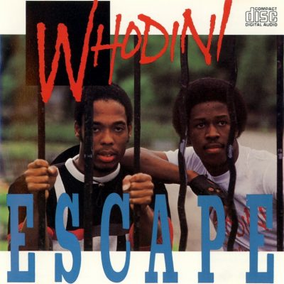 Whodini – Escape (CD) (1984) (FLAC + 320 kbps)
