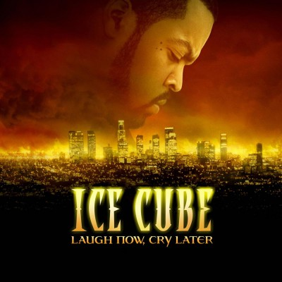 Ice Cube – Laugh Now, Cry Later (CD) (2006) (FLAC + 320 kbps)