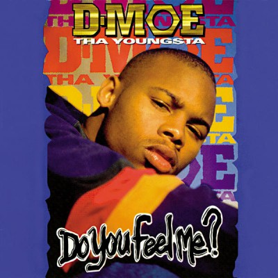 D-Moe – Do You Feel Me? (CD) (1994) (FLAC + 320 kbps)