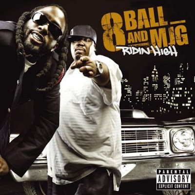 8Ball & MJG – Ridin High (CD) (2007) (FLAC + 320 kbps)