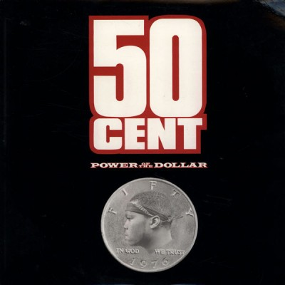 50 Cent – Power Of The Dollar EP (CD) (2000) (FLAC + 320 kbps)