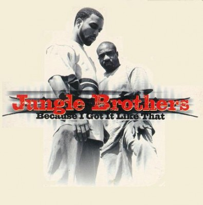 Jungle Brothers – Because I Got It Like That (CDS) (1998) (FLAC + 320 kbps)