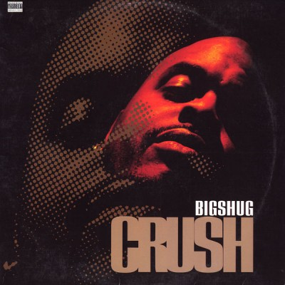 Big Shug – Crush (1996) (VLS) (FLAC + 320 kbps)