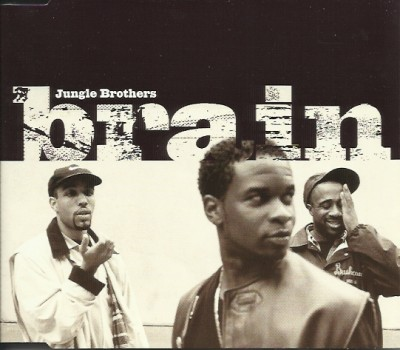 Jungle Brothers – Brain (CDS) (1997) (FLAC + 320 kbps)