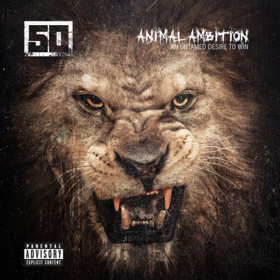 50 Cent – Animal Ambition An Untamed Desire To Win (CD) (2014) (FLAC + 320 kbps)