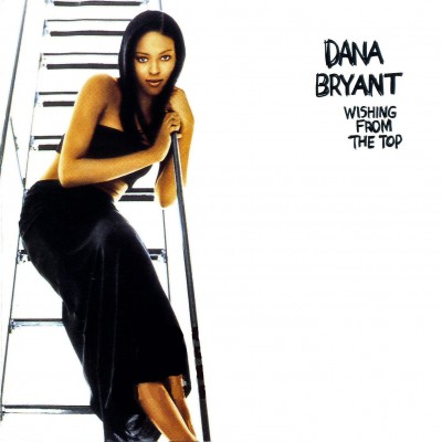 Dana Bryant – Wishing From The Top (CD) (1996) (FLAC + 320 kbps)