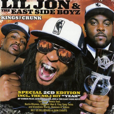 Lil' Jon & The Eastside Boyz – Kings Of Crunk (Deluxe Edition) (2xCD) (2002) (FLAC + 320 kbps)