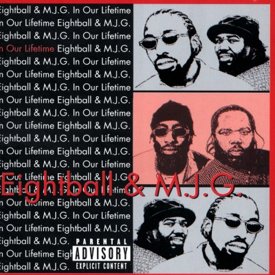 8Ball & MJG – In Our Lifetime (CD) (1999) (FLAC + 320 kbps)