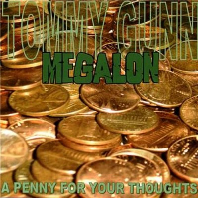 Megalon – A Penny For Your Thoughts (CD) (2004) (FLAC + 320 kbps)