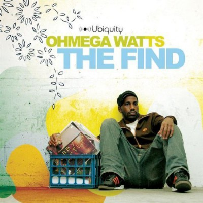 Ohmega Watts – The Find (CD) (2005) (FLAC + 320 kbps)