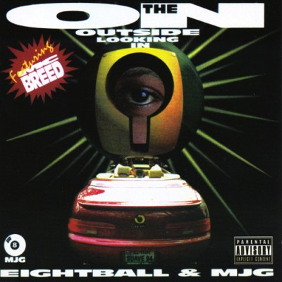 8Ball & MJG – On The Outside Looking In (CD) (1994) (FLAC + 320 kbps)