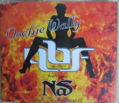 QB Finest feat. Nas & Bravehearts - Oochie Wally