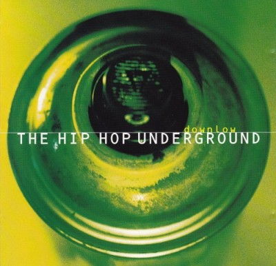 VA – Downlow: The Hip Hop Underground (CD) (1996) (320 kbps)