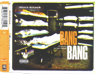 Black Attack – Bang Bang (2 Shots In The Head!) (CDS) (FLAC + 320 kbps)