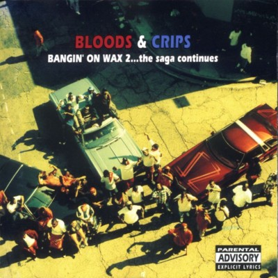 Bloods & Crips – Bangin' On Wax 2… The Saga Continues (CD) (1994) (FLAC + 320 kbps)
