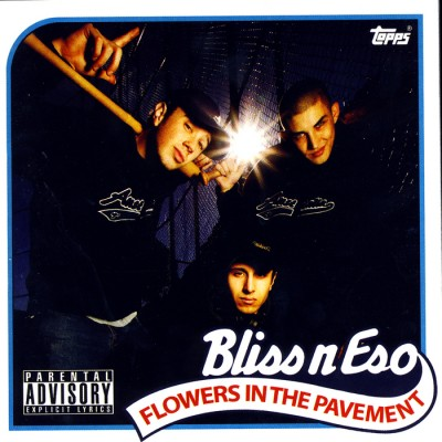 Bliss N Eso – Flowers In The Pavement (CD) (2004) (FLAC + 320 kbps)