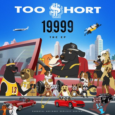 Too Short – 19,999 The EP (WEB) (2014) (320 kbps)